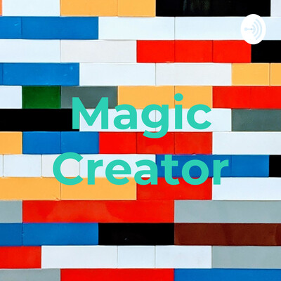 Magic Creator