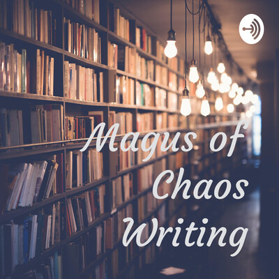 Magus of Chaos Writing