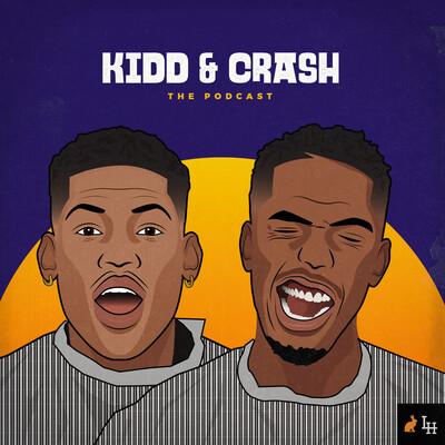 Kidd and Crash: The Podcast