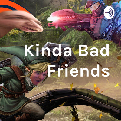 Kinda Bad Friends