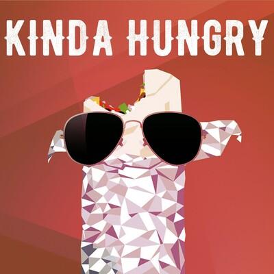 Kinda Hungry