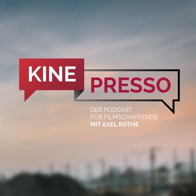 Kinepresso – Der Podcast für Filmschaffende