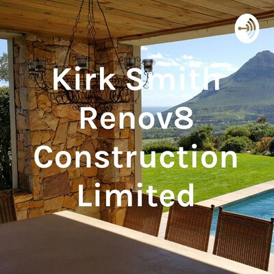 Kirk Smith Renov8 Construction Limited