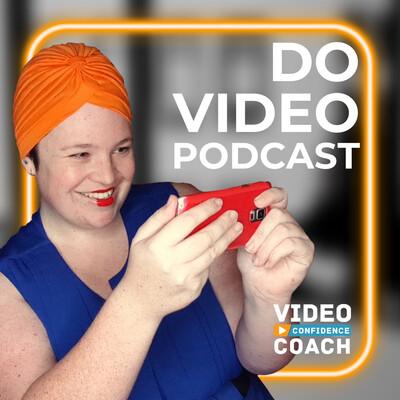 Do Video Podcast