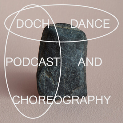 DOCH Dance and Choreography Podcast