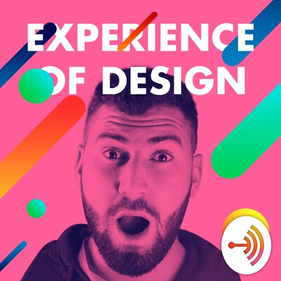 Experience of design