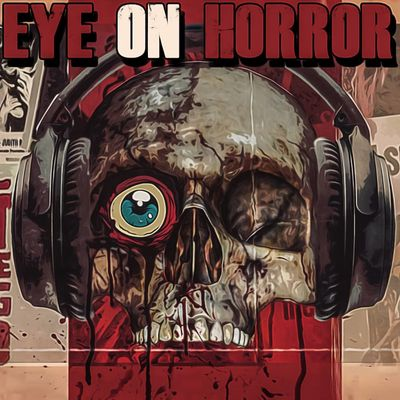 Eye On Horror