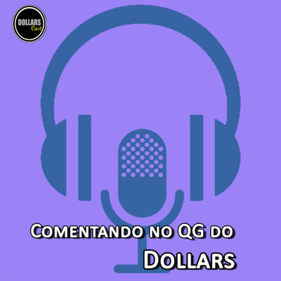 Comentando no QG do Dollars