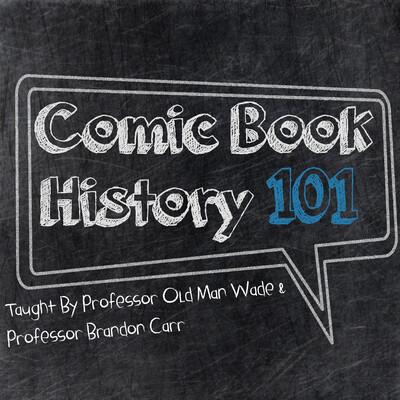 Comic Book History 101