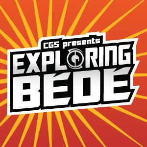 Comic Geek Speak Presents: Exploring Bede