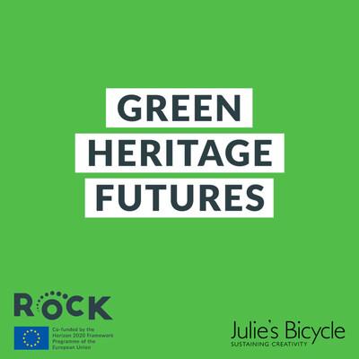 Green Heritage Futures