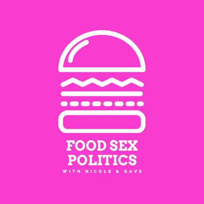Food Sex Politics