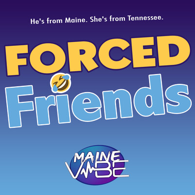 Forced Friends!