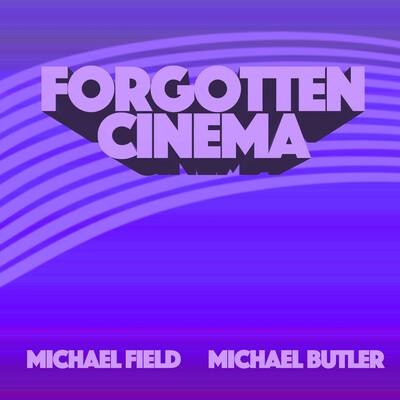 Forgotten Cinema