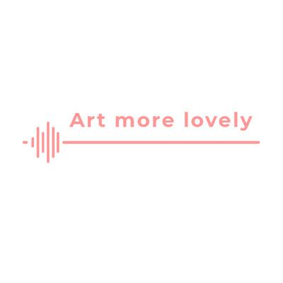 Art More Lovely