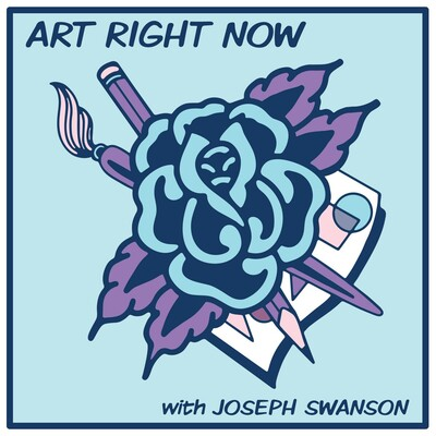 Art Right Now with Joseph Swanson
