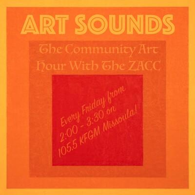 ART SOUNDS: The Community Art Hour w/ The ZACC