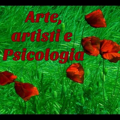 Arte, Artisti e Psicologia