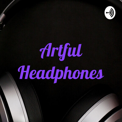 Artful Headphones