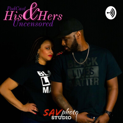 His and Hers: Uncensored