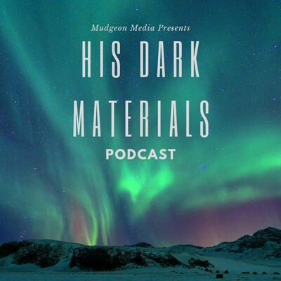 His Dark Materials Podcast
