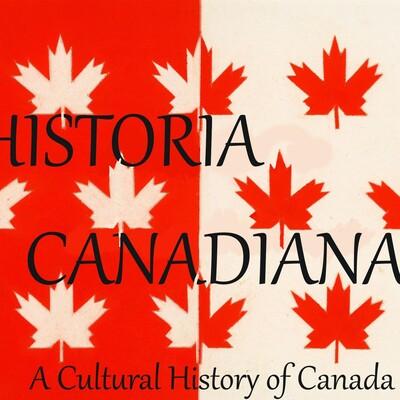 Historia Canadiana - A Cultural History of Canada