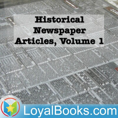 Historical Newspaper Articles by Various