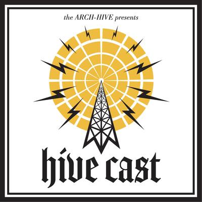 HIVE CAST