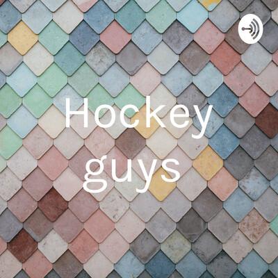 Hockey guys