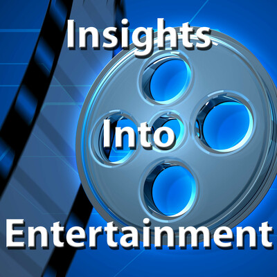 Insights into Entertainment