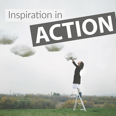 Inspiration in Action