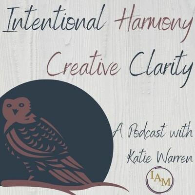 Intentional Harmony Podcast