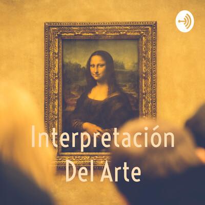 Interpretación Del Arte