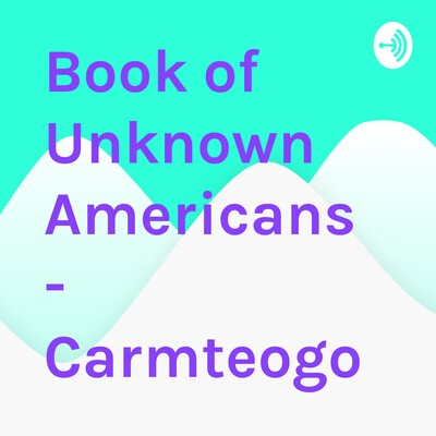 Book of Unknown Americans - Carmteogo