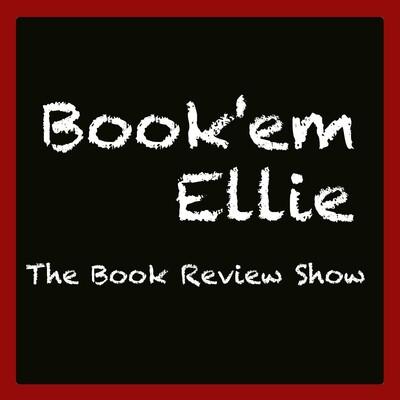 Book'em Ellie - The Book Review Show