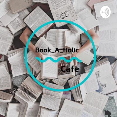 Book_A_Holic Cafe