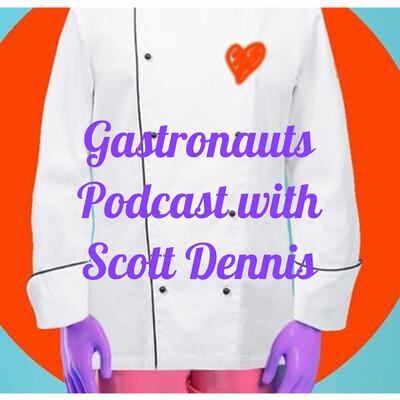 Gastronauts Podcast