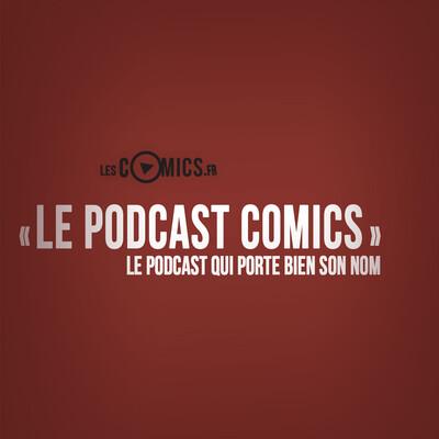 Le Podcast Comics
