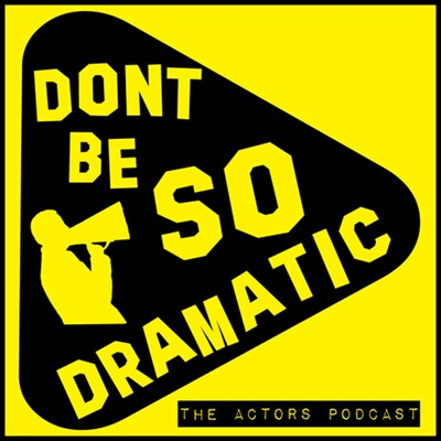 Don't Be So Dramatic!!
