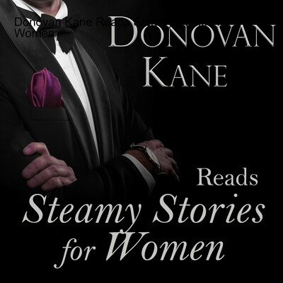Donovan Kane Reads Erotic Stories for Women