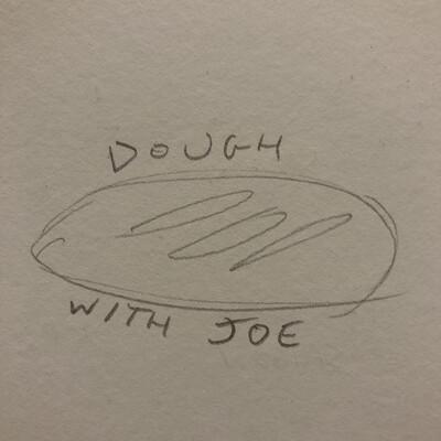 Dough With Joe