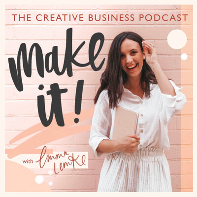 Make It - The Creative Business Podcast