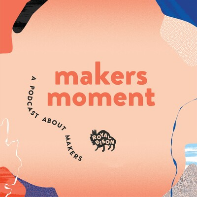 Makers Moment