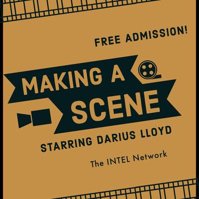 Making A Scene with Darius Lloyd