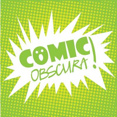 Comic Obscura