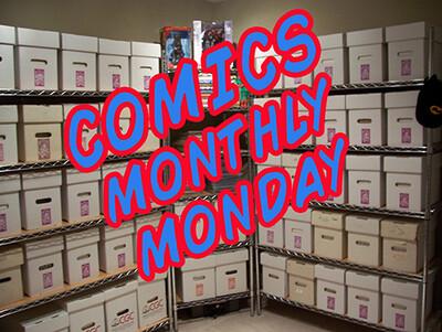 Comics Monthly Monday