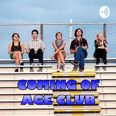 Coming Of Age Club