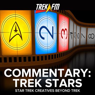 Commentary: Trek Stars: The Work of Star Trek Creators Outside of Star Trek