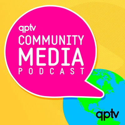 Community Media Podcast