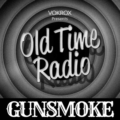 Gunsmoke | Old Time Radio